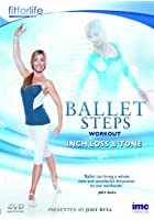 Ballet Steps Workout - Inch Loss and Tone