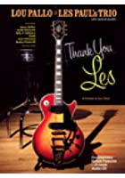 Lou Pallo: Thank You Les - A Tribute to Les Paul