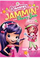 Strawberry Shortcake - Jammin' With Cherry Jam