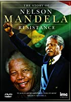 Resistance: The Story of Nelson Mandella