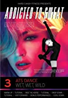 Addicted to Sweat - DVD3