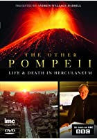 Other Pompeii - Life and Death in Herculaneum