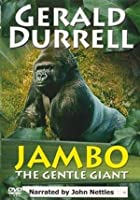 Gerald Durrell - Jambo The Gentle Giant