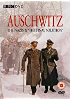 Auschwitz The Nazis &amp; The Final Solution