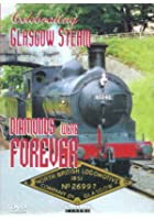 Diamonds Were Forever - Celebrating Glasgow Steam