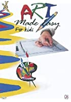 Art Made Easy For Kids