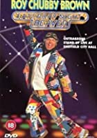 Roy Chubby Brown - Saturday Night Beaver