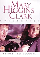 Mary Higgins Clark - Before I Say Goodbye