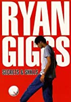 Ryan Giggs - Secrets And Skills