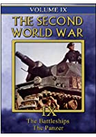 Second World War - Vol. 9 - Battleships / The Panzer