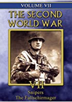 Second World War - Vol. 7 - Snipers / The Fallschmirmager