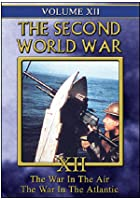Second World War - Vol. 12 - War In The Air / War In The Atlantic