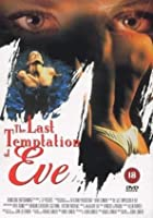 The Last Temptation Of Eve