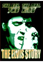 The Elvis Presley - The Boy, The Man King - The Elvis Story