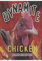 Dynamite Chicken