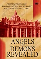 Angels And Demons - Secrets Revealed