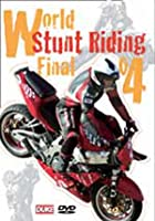 World Stunt Riding Championship 2004