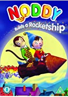 Noddy - Noddy Builds A Rocket Ship