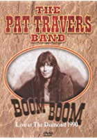 Pat Travers - Boom Boom - Live At The Diamond