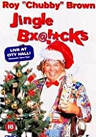 Roy Chubby Brown - Jingle B*@!cks