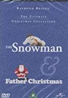 Raymond Briggs' The Snowman / Father Christmas