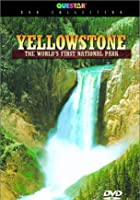 The Yellowstone - World's First National Park