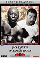 Jack Johnson / Fifteen Greatest Rounds