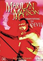 Marilyn Manson - Demystifying The Devil