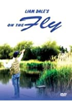 Liam Dale - Fishing On The Fly