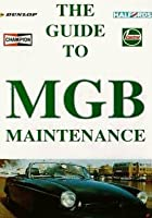 The Guide To MGB Maintenance