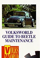 Volksworld Guide To Beetle Maintenance