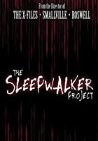 The Sleepwalker Project - Three Episodes