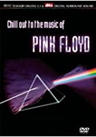Chill Out With Pink Floyd