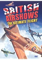 British Airshows - The Ultimate Flight