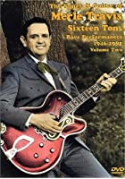 Merle Travis - Sixteen Tons - Rare Performances 1946-1981 -Vol. 2