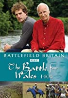Battlefield Britain - Battle For Wales 1403