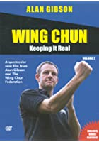 Wing Chun - Keeping It Real
