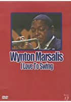 Wynton Marsalis - I Love To Swing