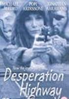 Desperation Highway