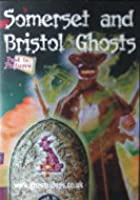 Somerset & Bristol Ghosts