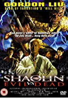 Shaolin Vs The Evil Dead