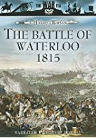 The Battle Of Waterloo - 1815