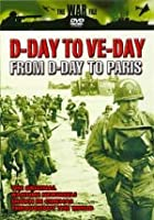 D-Day To VE- Day - From D-Day To Paris