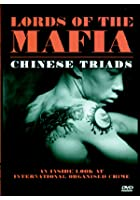 Lords Of The Mafia - Chinese Triads