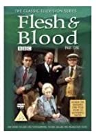 Flesh And Blood - Part 1
