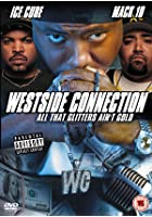 Westside Connection - All That Glitters Ain't Gold
