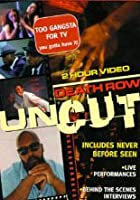 Death Row - Uncut