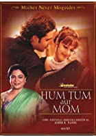 Hum Tum Aur Mom