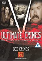 Ultimate Crimes - Sex Crimes