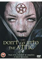 Don't Go Into The Attic